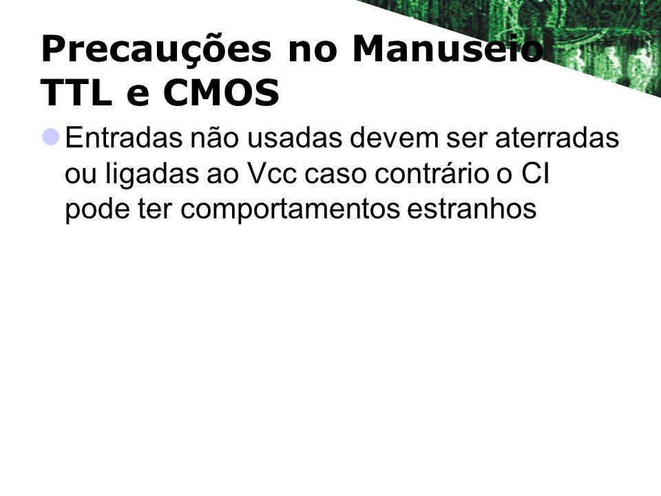 Precauções no Manuseio TTL e CMOS