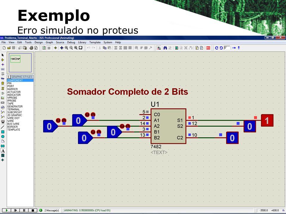 Exemplo Erro simulado no proteus