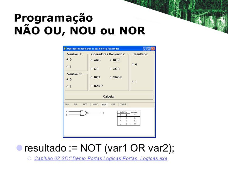 Programação NÃO OU, NOU ou NOR