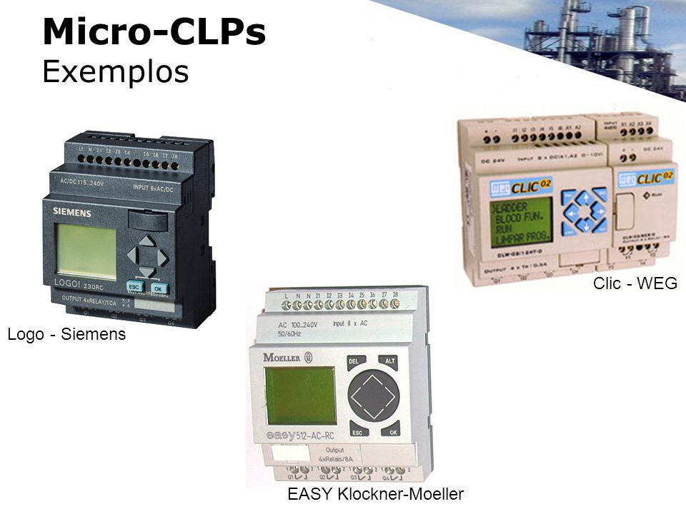 Micro-CLPs Exemplos Clic - WEG Logo - Siemens EASY Klockner-Moeller