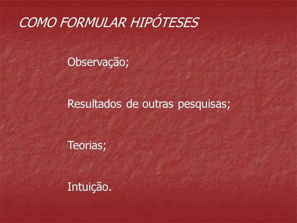 COMO FORMULAR HIPÓTESES
