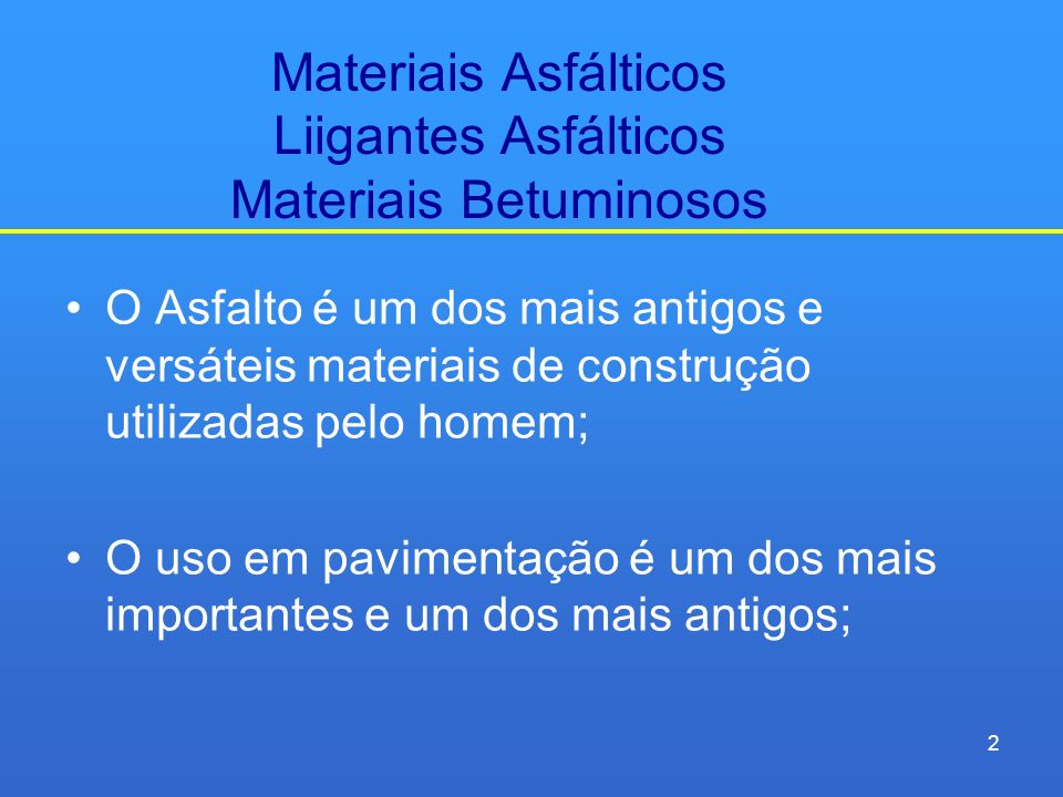 Materiais Asfálticos Liigantes Asfálticos Materiais Betuminosos