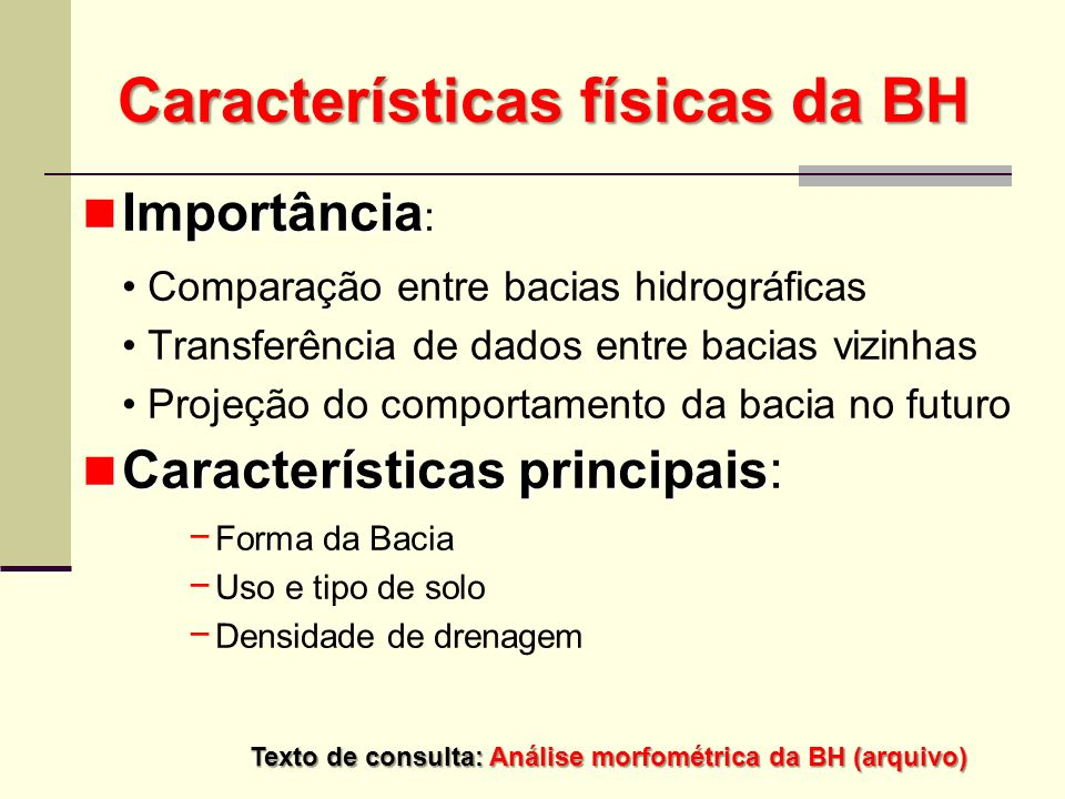 Características físicas da BH