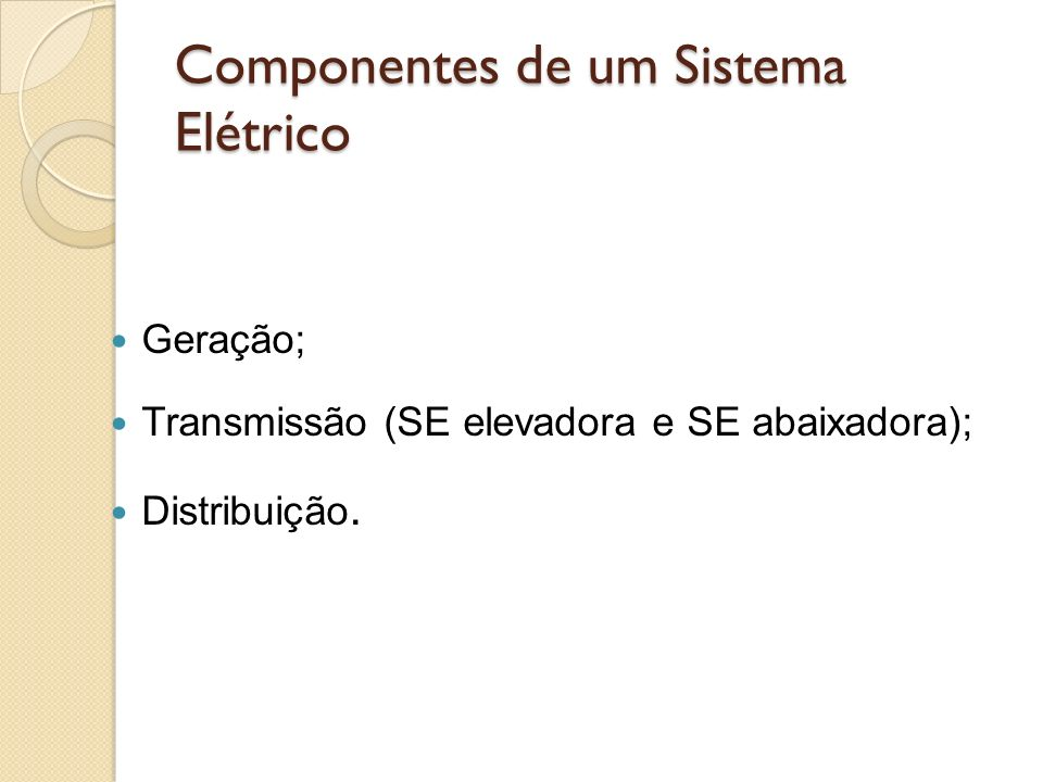Componentes de um Sistema Elétrico