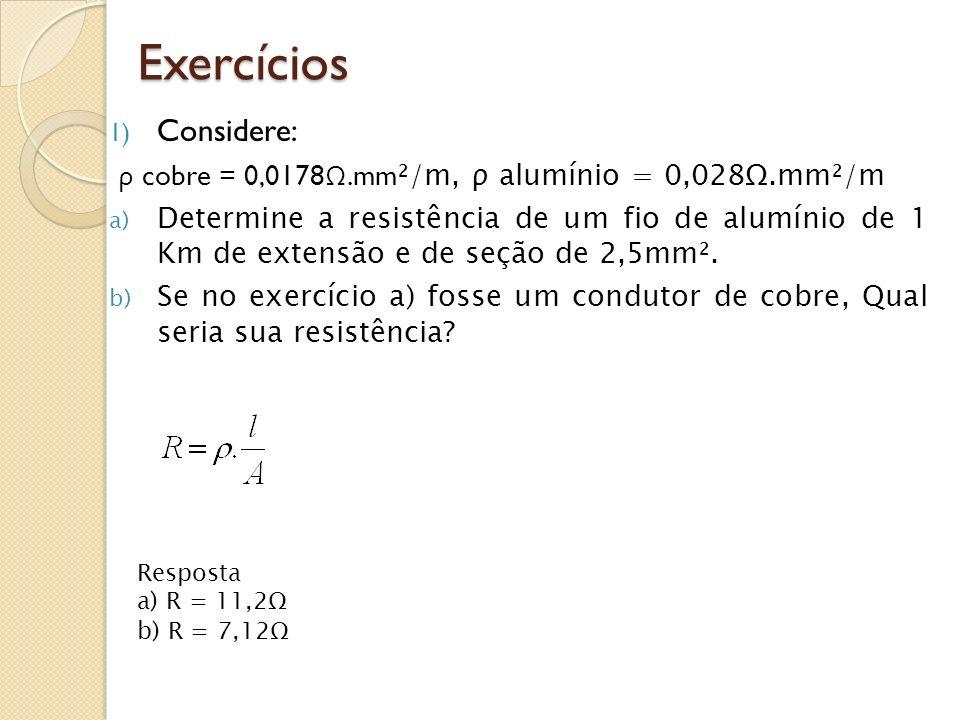 Exercícios Considere: