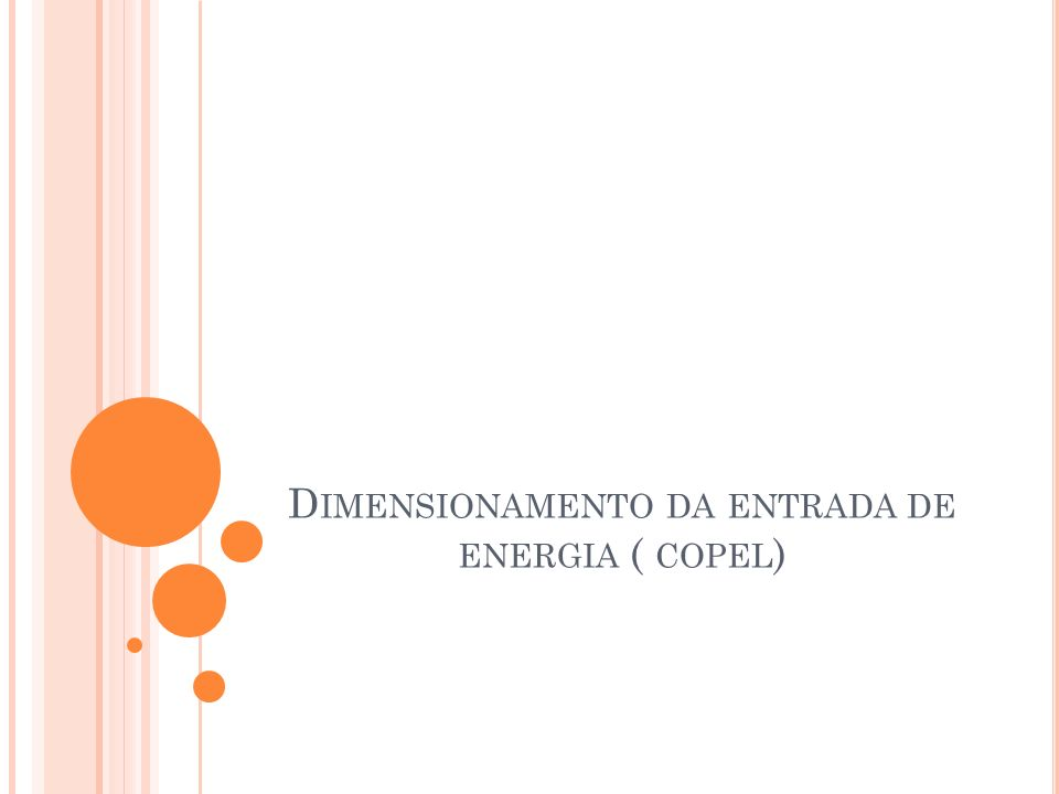 Dimensionamento da entrada de energia ( copel)