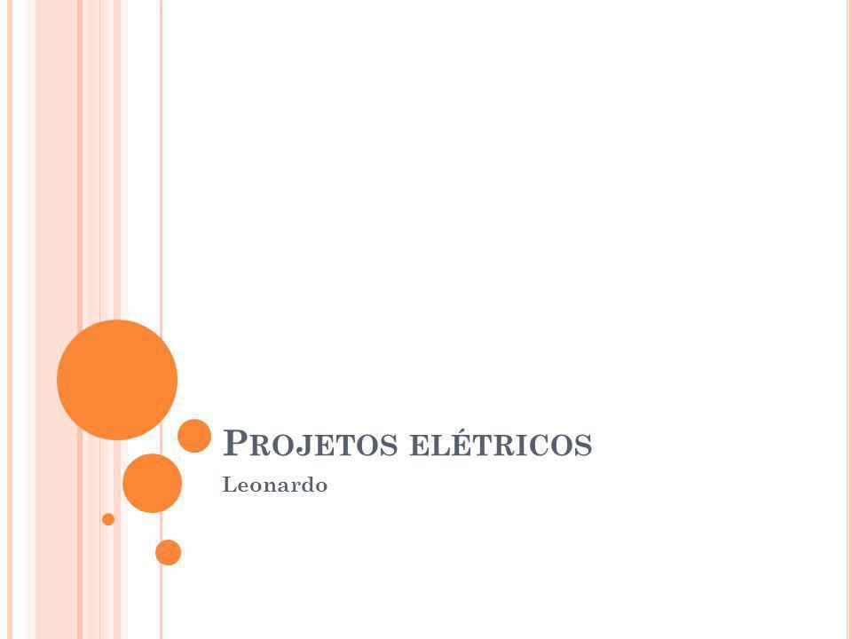 Projetos elétricos Leonardo