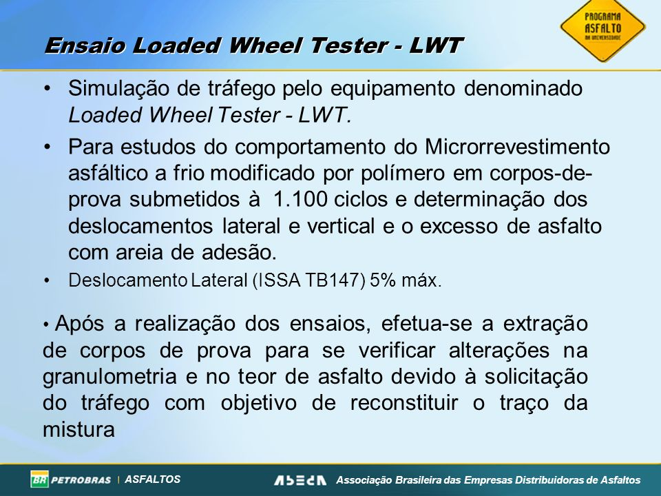 Ensaio Loaded Wheel Tester - LWT