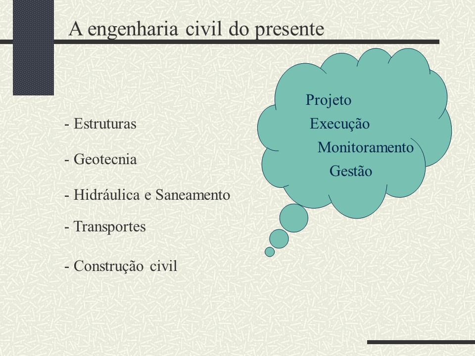 A engenharia civil do presente