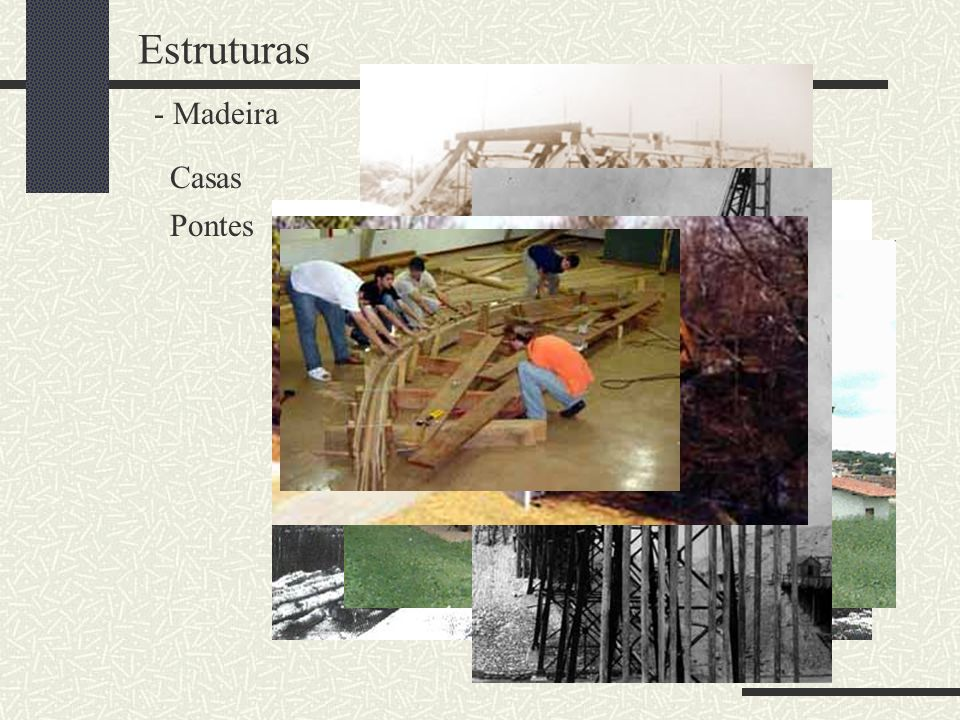 Estruturas Madeira Casas Pontes