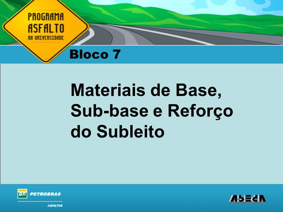 Materiais de Base, Sub-base e Reforço do Subleito