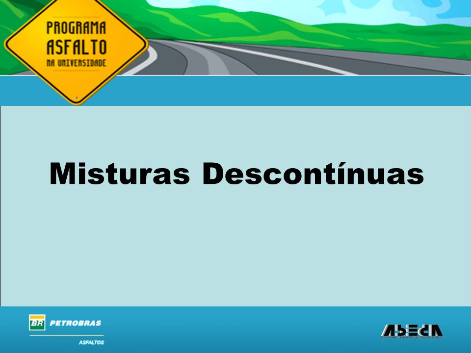 Misturas Descontínuas