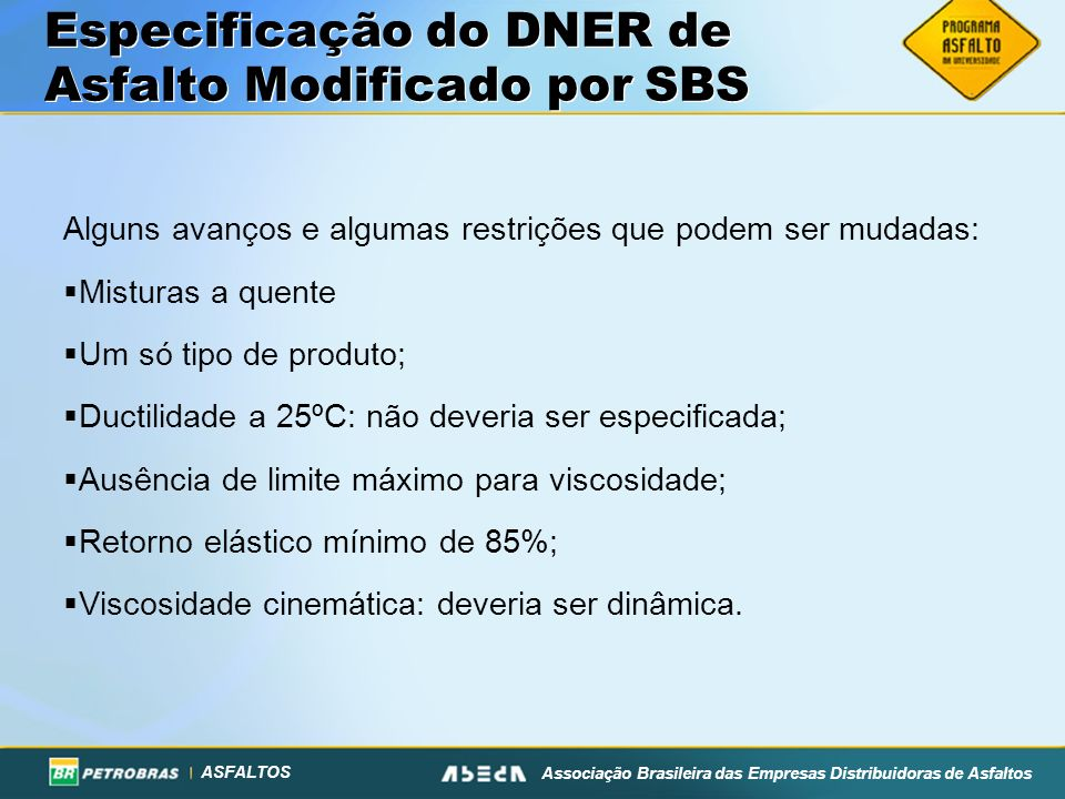 Especificação do DNER de Asfalto Modificado por SBS