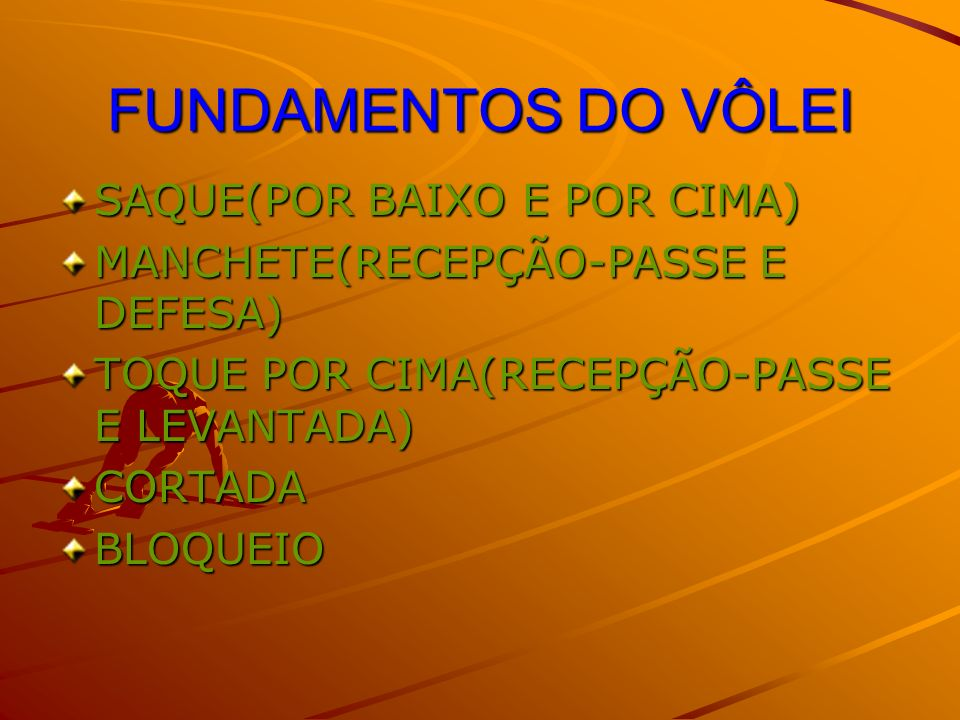 FUNDAMENTOS DO VÔLEI SAQUE(POR BAIXO E POR CIMA)