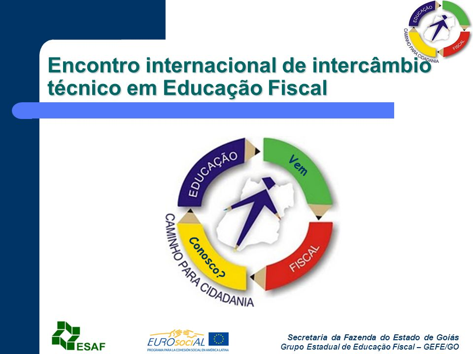 Encontro internacional de intercâmbio técnico em Educação Fiscal