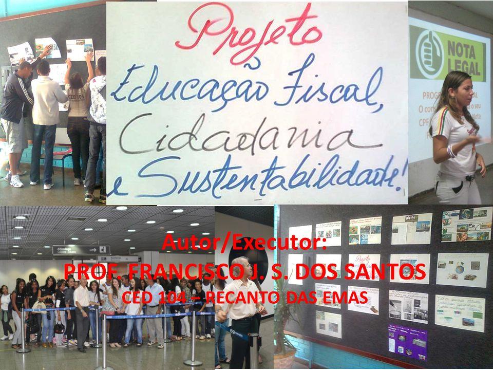 PROF. FRANCISCO J. S. DOS SANTOS