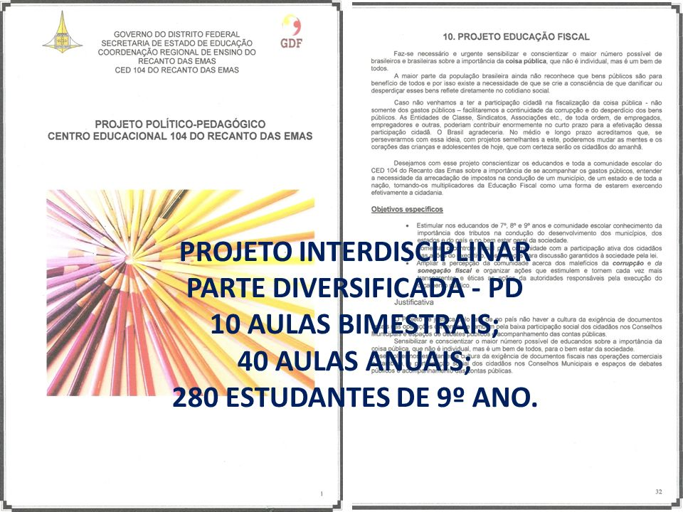 PROJETO INTERDISCIPLINAR PARTE DIVERSIFICADA - PD