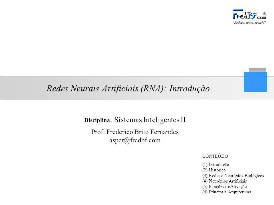 Redes Neurais Artificiais (RNA): Introdução