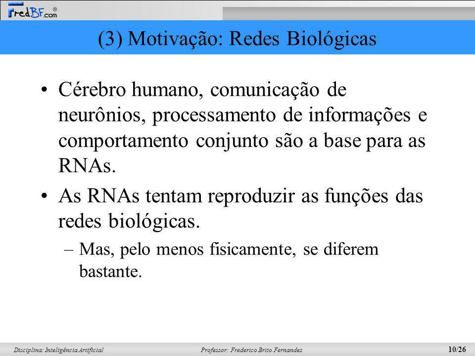 (3) Motivação: Redes Biológicas