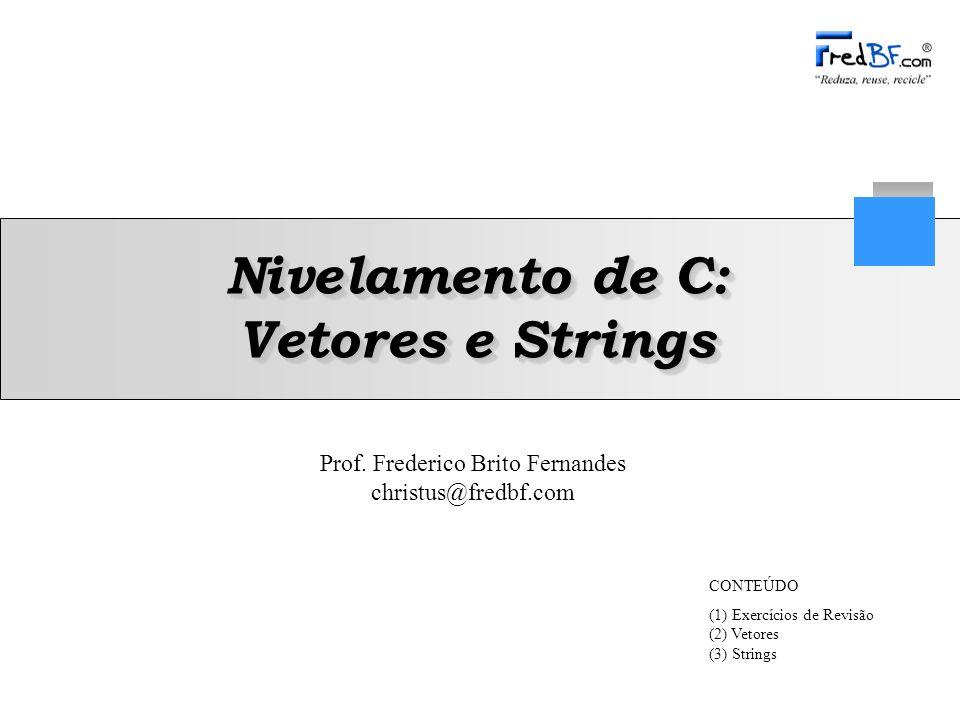 Nivelamento de C: Vetores e Strings