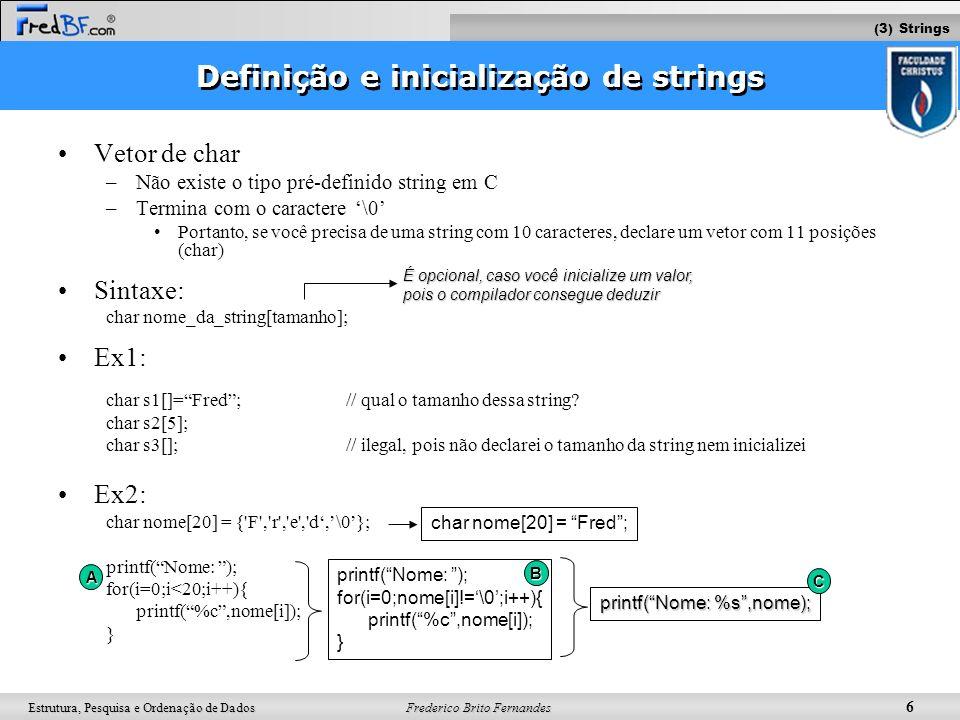 Definição e inicialização de strings