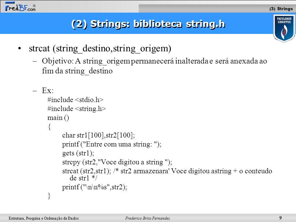 (2) Strings: biblioteca string.h