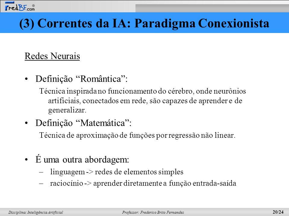 (3) Correntes da IA: Paradigma Conexionista