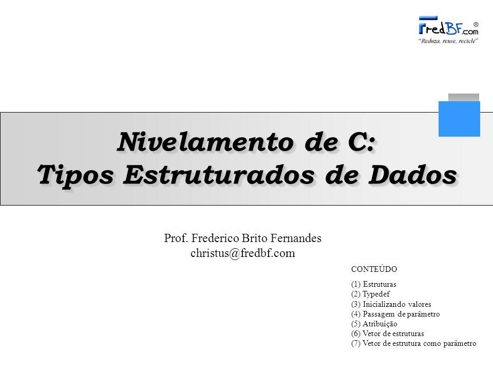 Nivelamento de C: Tipos Estruturados de Dados