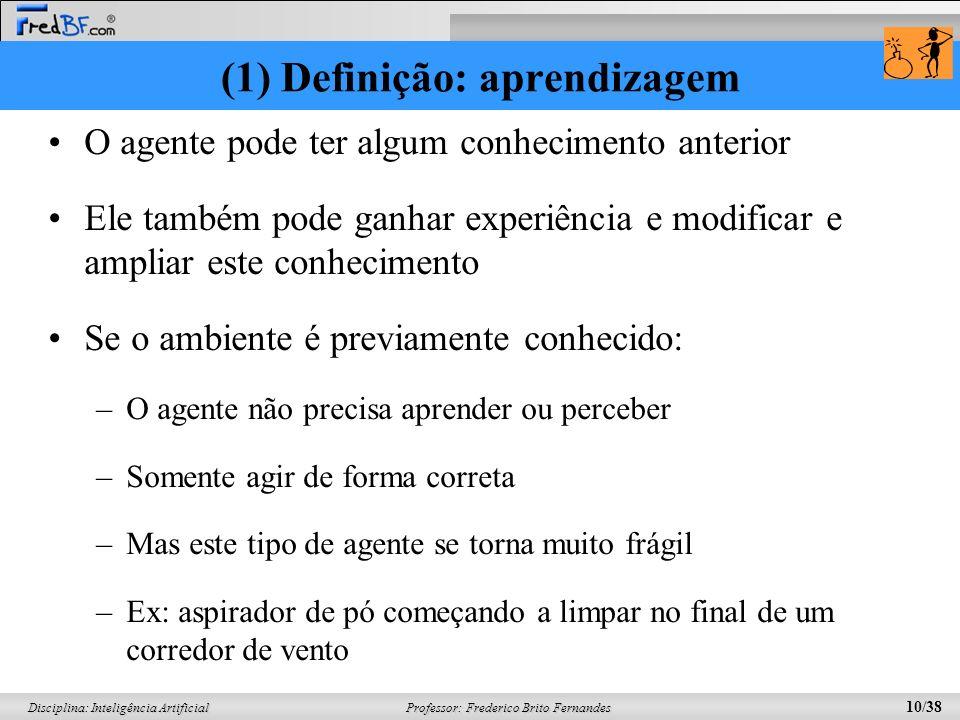 (1) Definição: aprendizagem