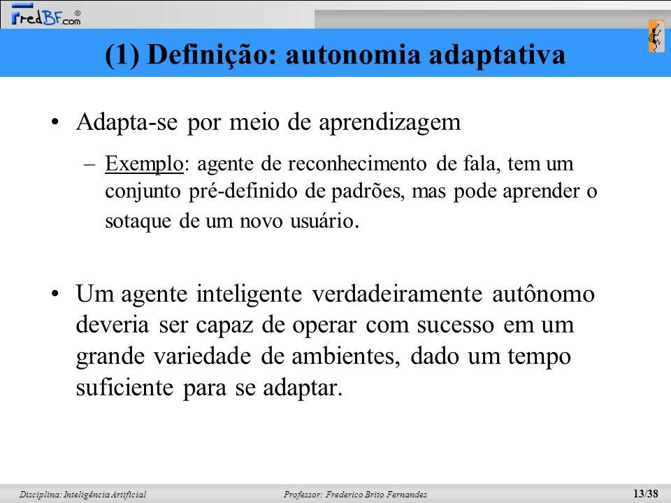 (1) Definição: autonomia adaptativa