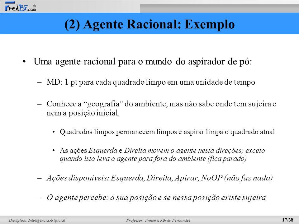(2) Agente Racional: Exemplo