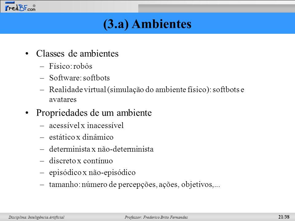 (3.a) Ambientes Classes de ambientes Propriedades de um ambiente