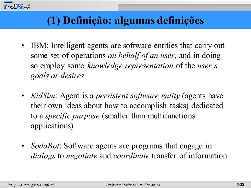 (1) Definição: algumas definições