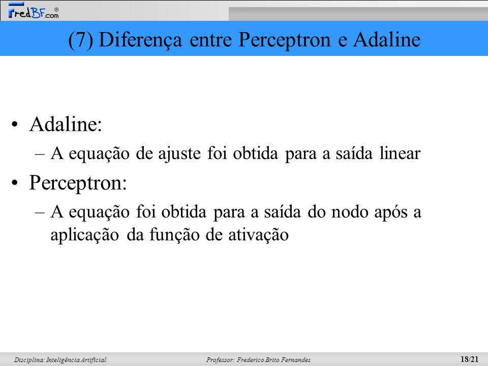 (7) Diferença entre Perceptron e Adaline