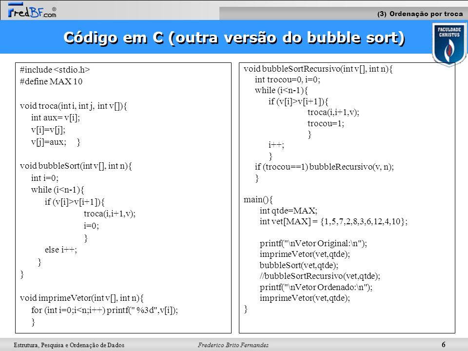 Código em C (outra versão do bubble sort)