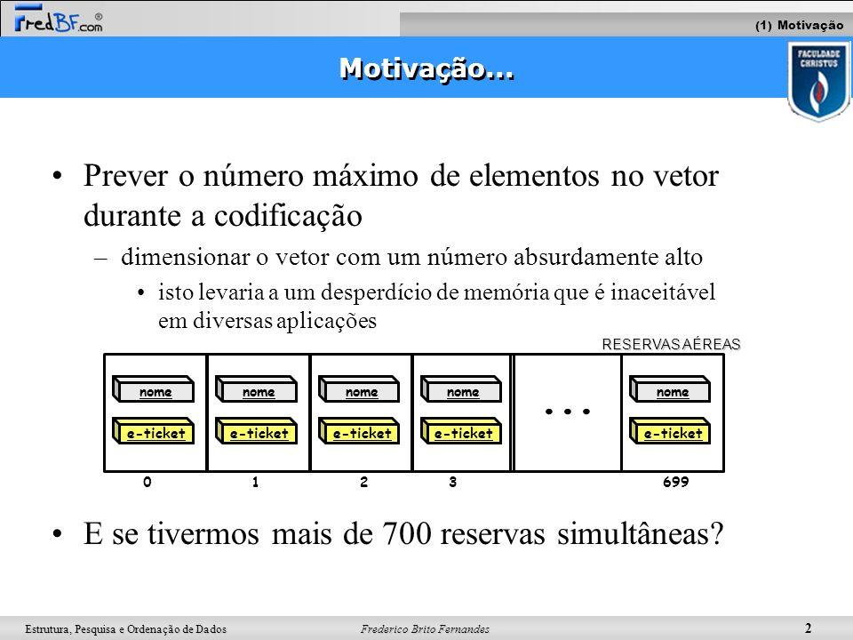 ... Prever o número máximo de elementos no vetor durante a codificação