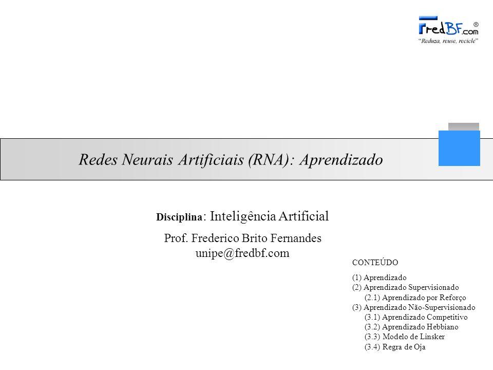 Redes Neurais Artificiais (RNA): Aprendizado