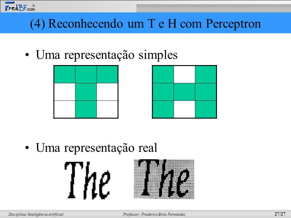 (4) Reconhecendo um T e H com Perceptron