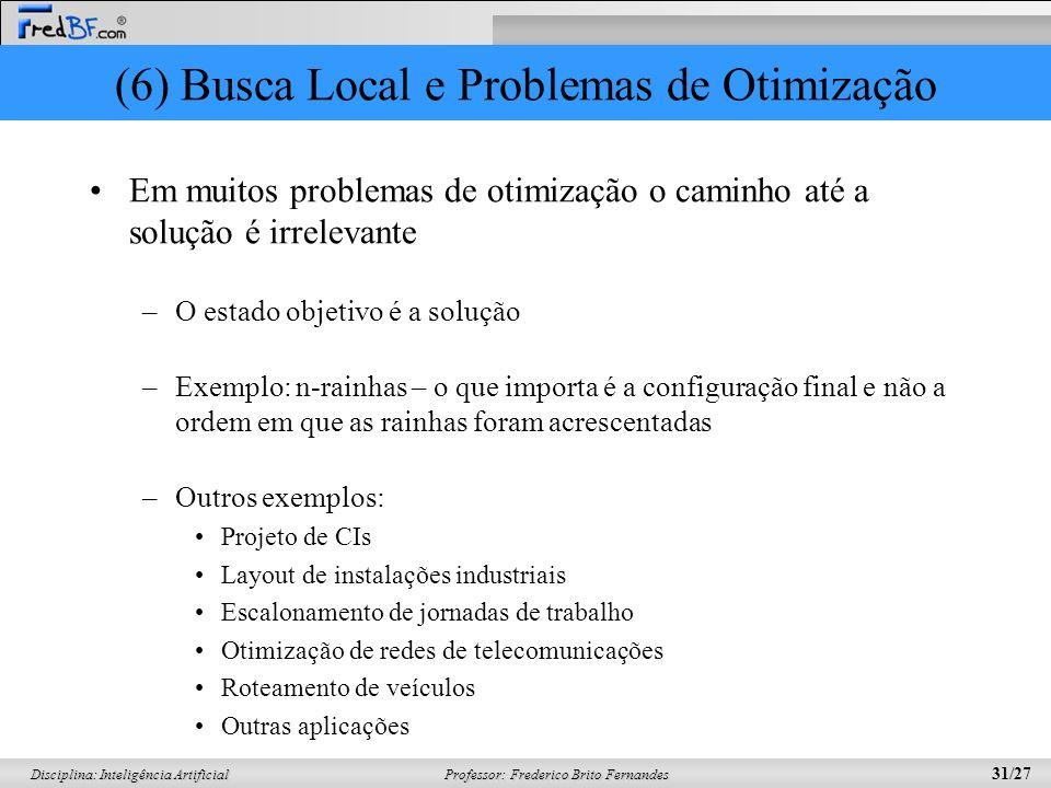 (6) Busca Local e Problemas de Otimização