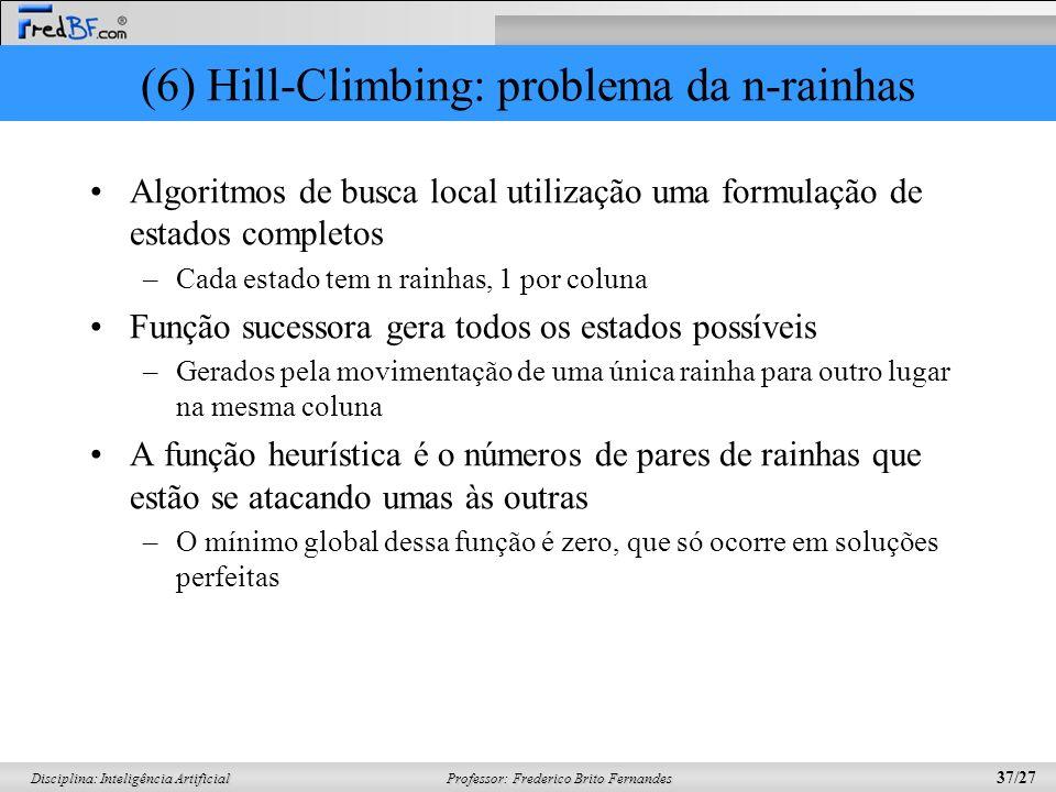 (6) Hill-Climbing: problema da n-rainhas