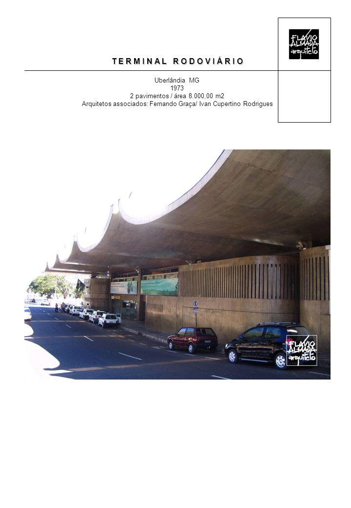 Arquitetos associados: Fernando Graça/ Ivan Cupertino Rodrigues