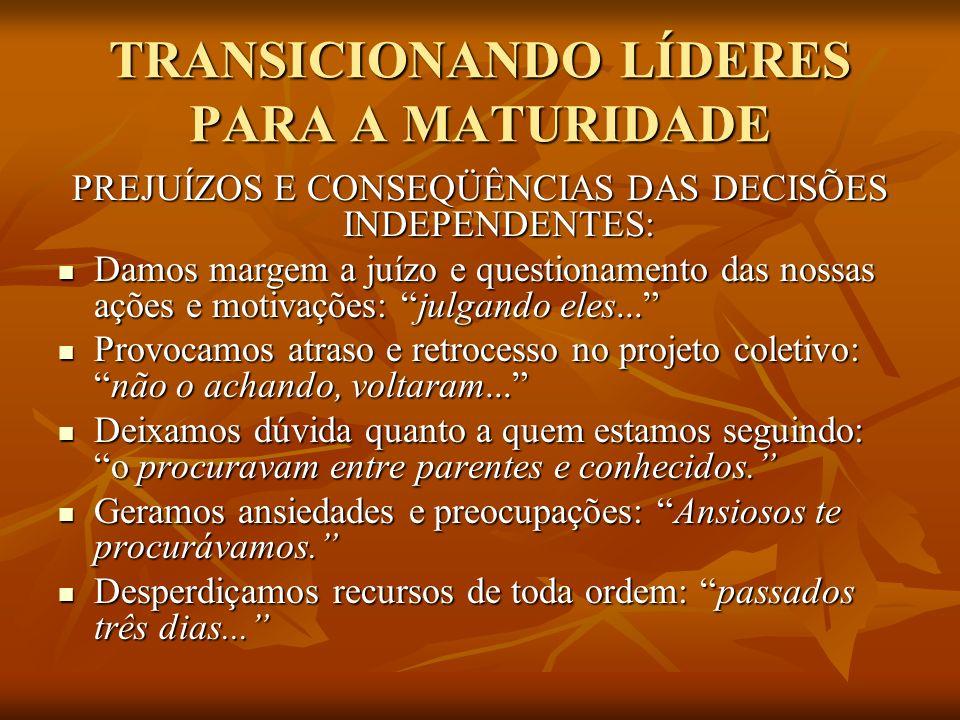 TRANSICIONANDO LÍDERES PARA A MATURIDADE
