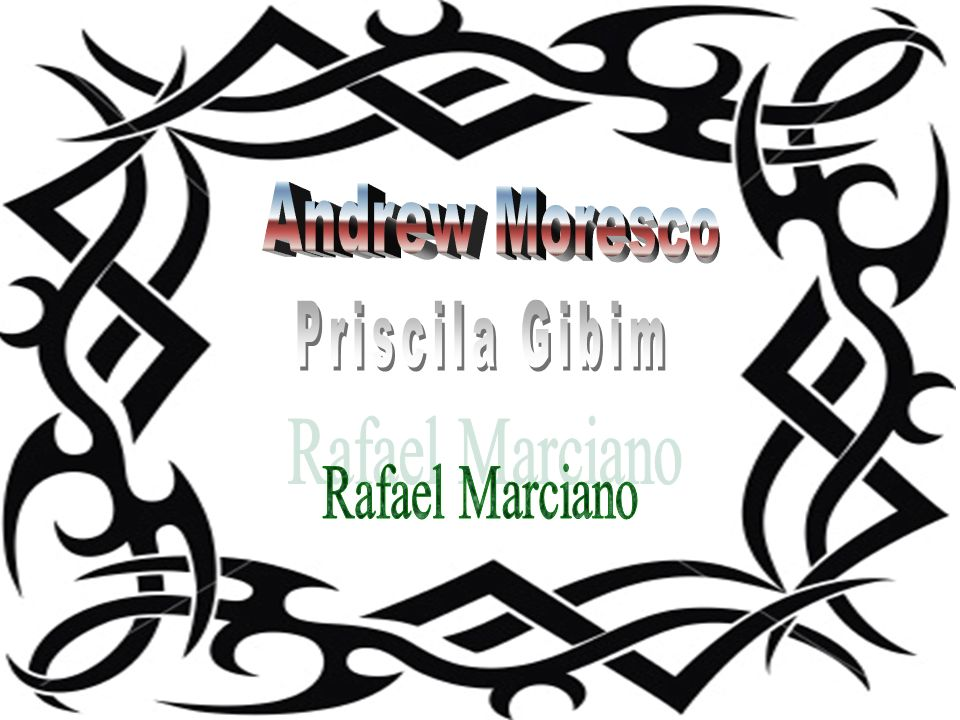 Andrew Moresco Priscila Gibim Rafael Marciano