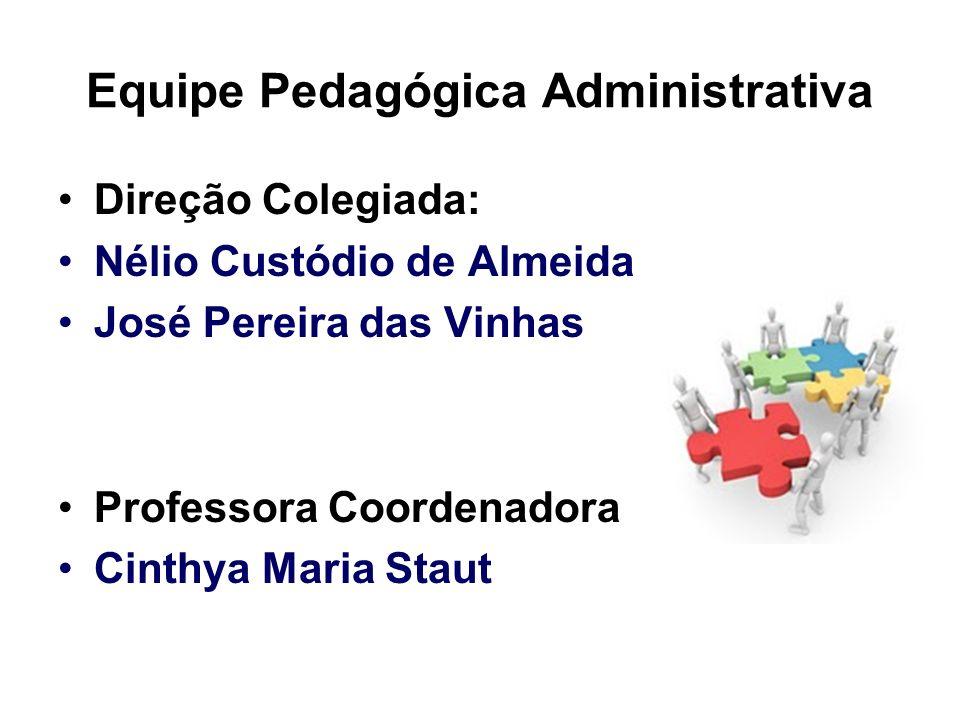 Equipe Pedagógica Administrativa