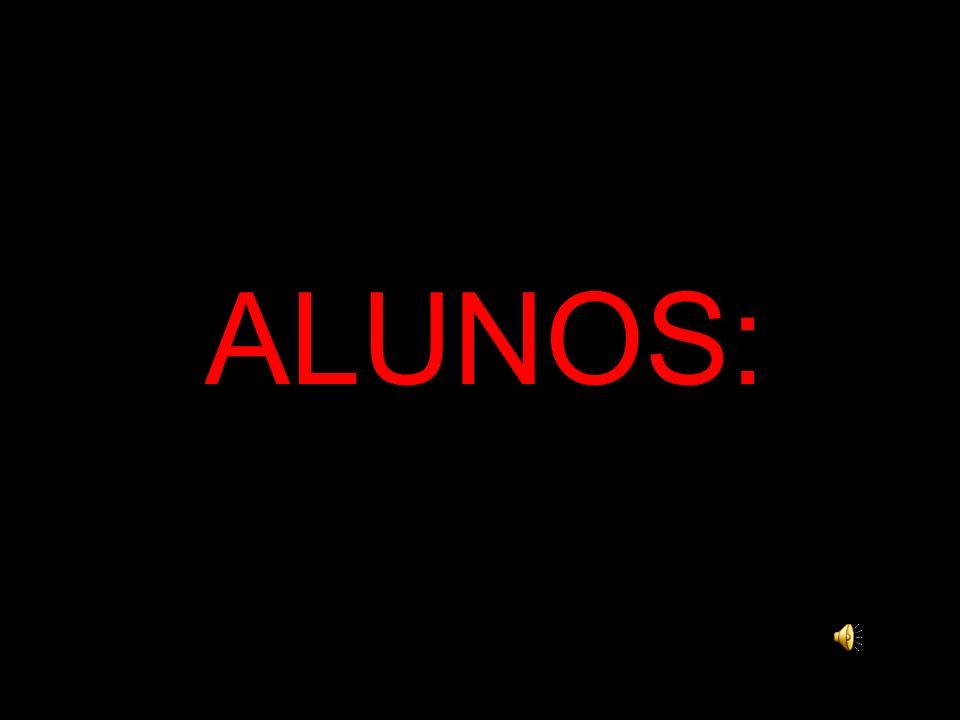 ALUNOS: