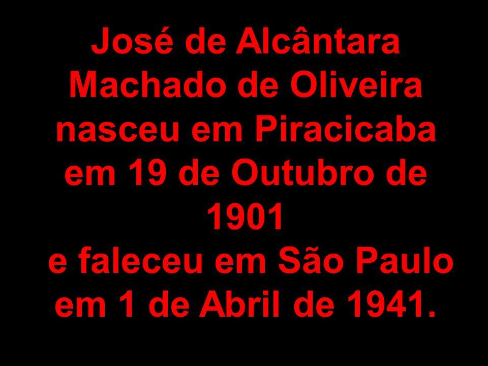 José de Alcântara Machado de Oliveira nasceu em Piracicaba