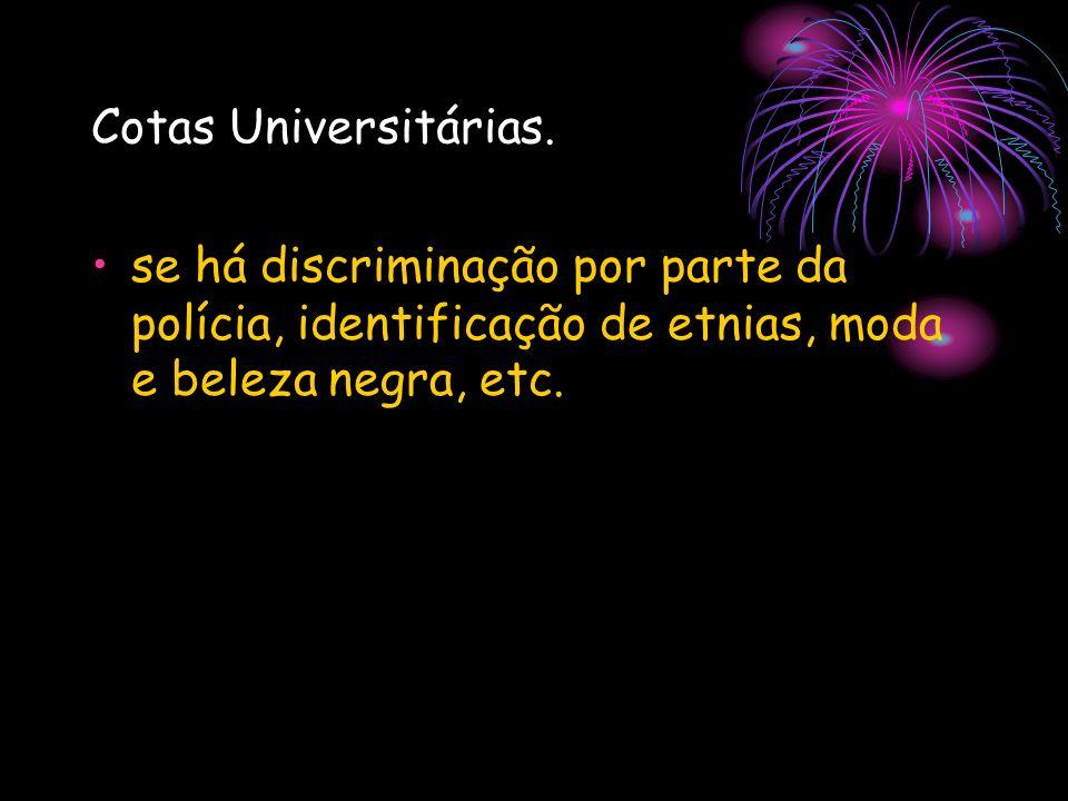 Cotas Universitárias.