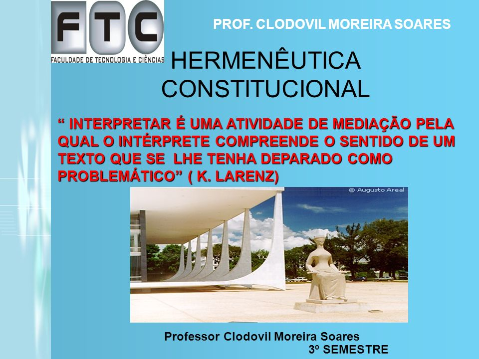 HERMENÊUTICA CONSTITUCIONAL