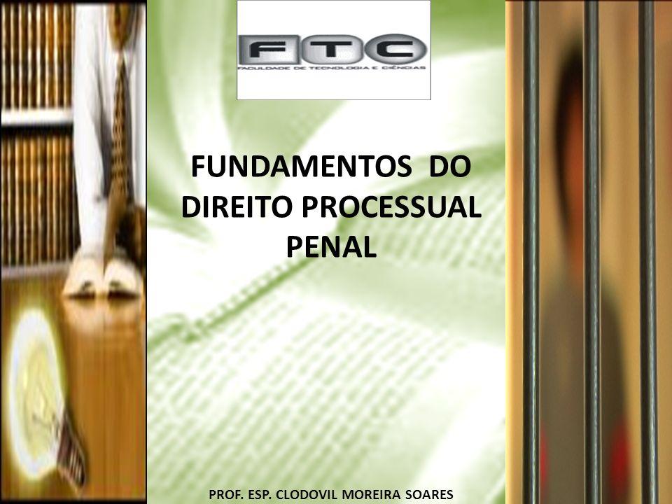 FUNDAMENTOS DO DIREITO PROCESSUAL PENAL