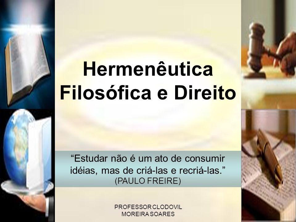 Hermenêutica Filosófica e Direito